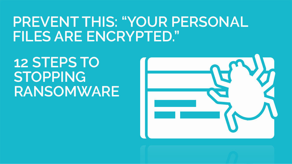 12-steps-to-stopping-ransomware
