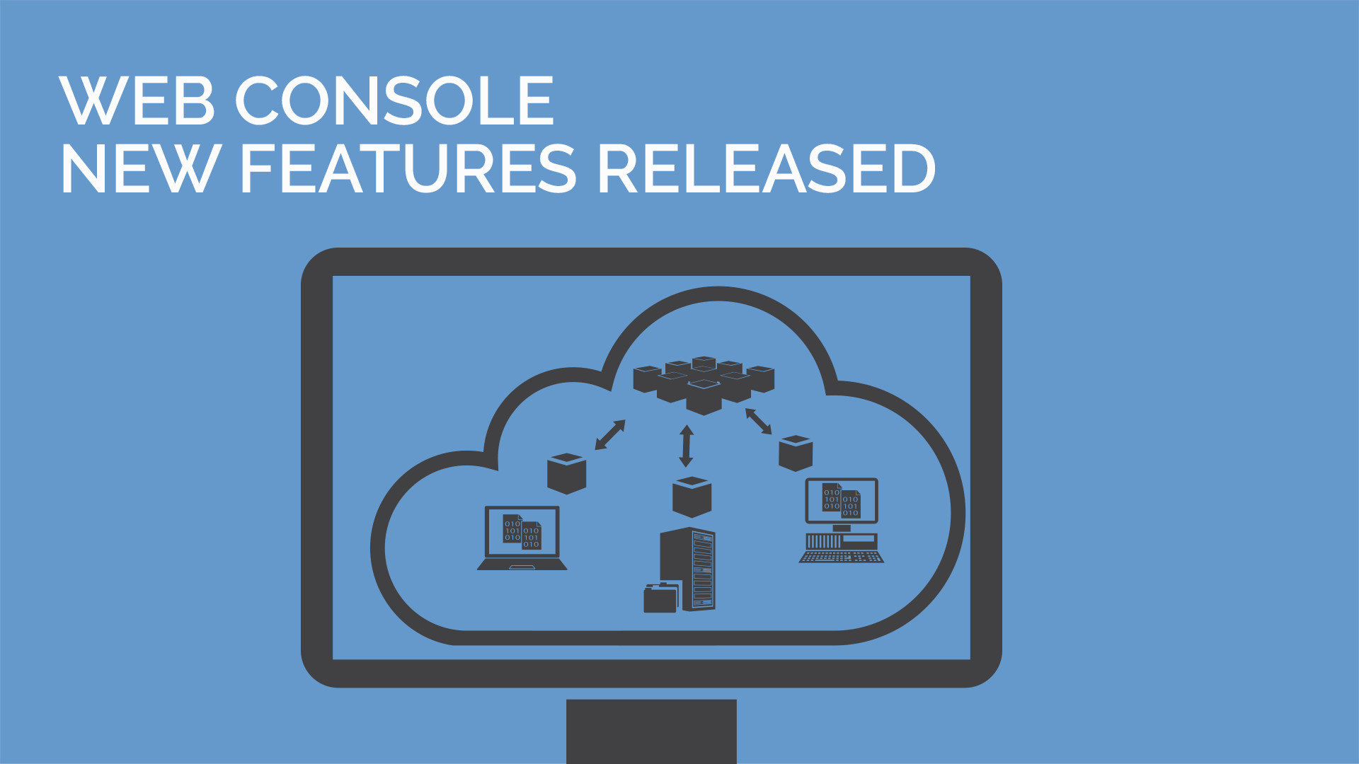 new-web-console-features-released