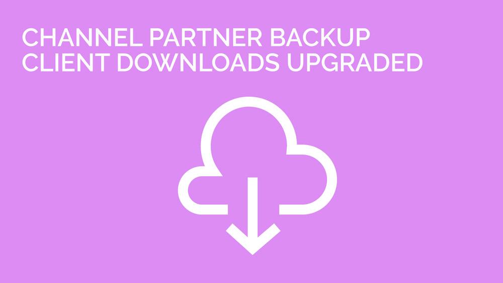 channel-partner-backup-client-links-upgraded