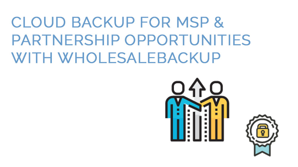 cloud-backup-for-msp-partnerships